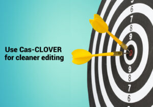 """dart board and text """"Use Cas-CLOVER for cleaner editing"""" (1370 x 1024)"""